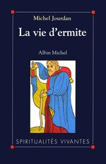Vente Livre Numérique : La Vie d'ermite  - Michel Jourdan