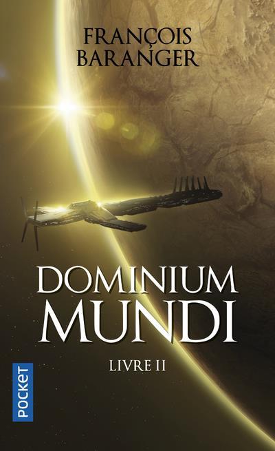 DOMINIUM MUNDI T.2 Baranger François