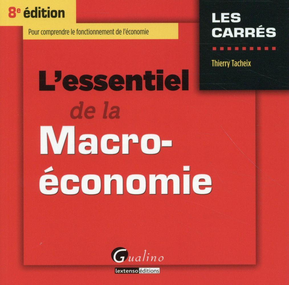 L'essentiel de la macro-économie (8e édition)