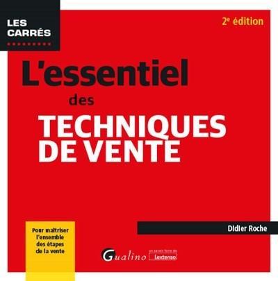 L'essentiel des techniques de vente (2e édition)