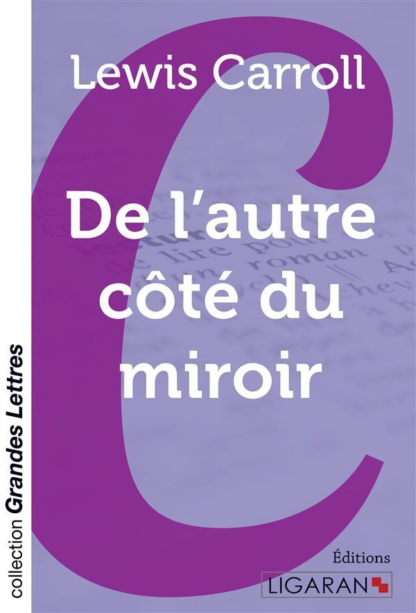 De l'autre cote du miroir (grands caracteres)