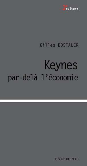 Keynes, par-delà l'économie