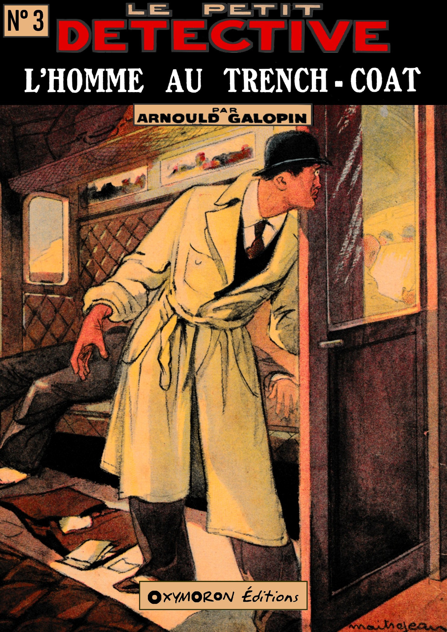 L'homme au trench-coat  - arnould Galopin