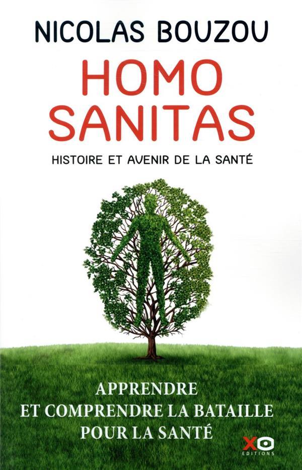 Homo sanitas ; histoire et avenir de la santé
