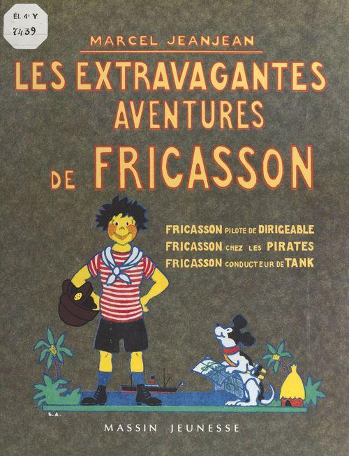 Les extravagantes aventures de Fricasson