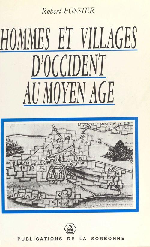Hommes et villages d occident au moyen age