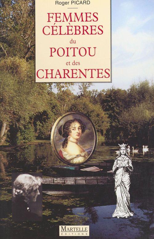 Femmes celebres du poitou (ne)