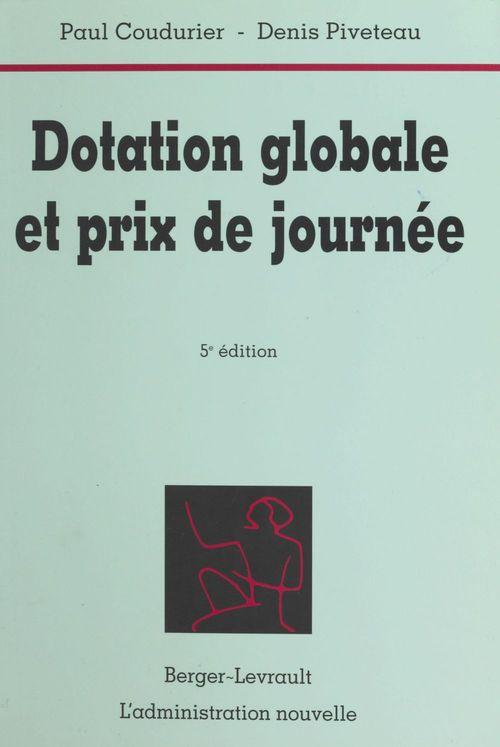 Dotation globale et prix de journee (5eme edition)