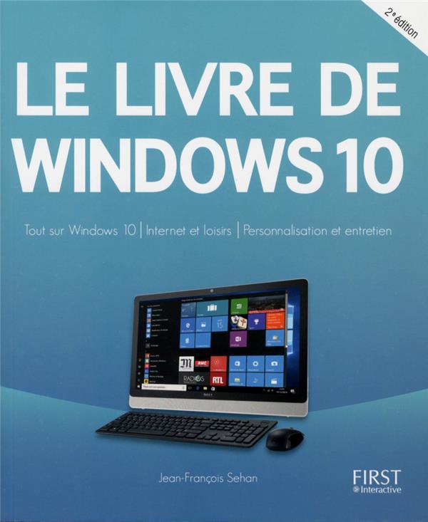 Sehan Jean-François - Le livre de Windows 10