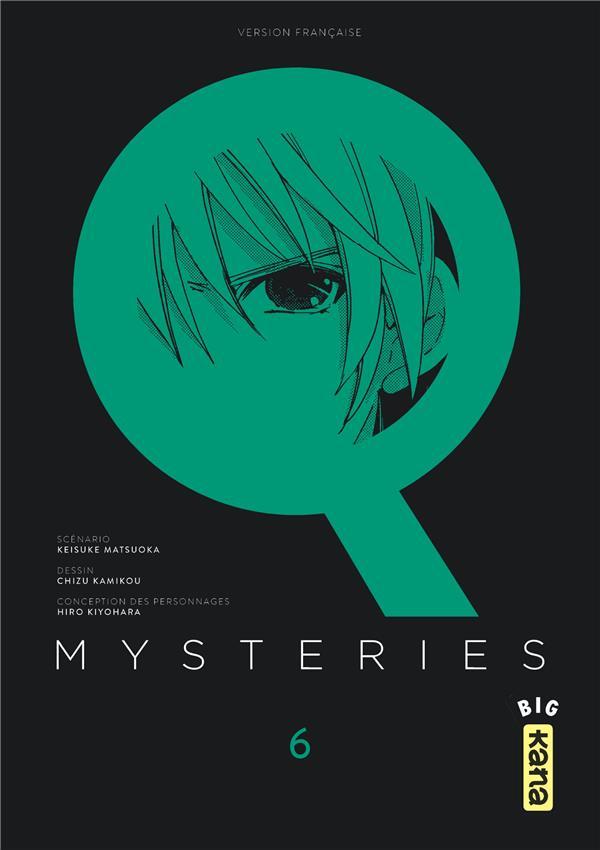 Q mysteries T.6