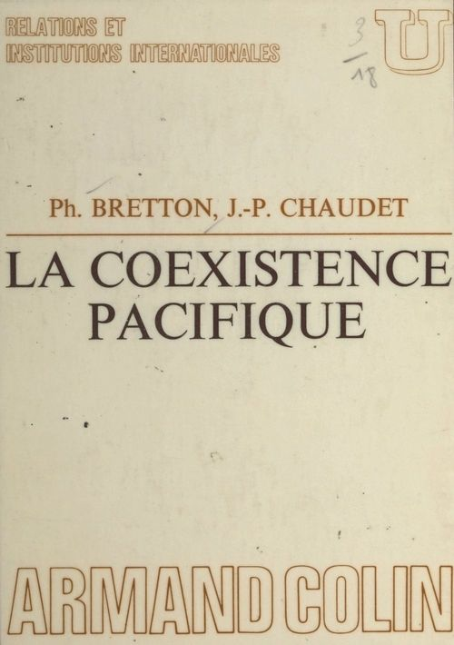 La coexistence pacifique  - Jean-Pierre Chaudet  - Philippe Bretton