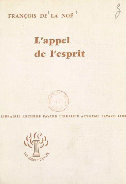 L'appel de l'esprit  - François de La Noë