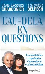Vente Livre Numérique : L'au-delà en questions  - Jean-Jacques Charbonnier - Geneviève Delpech