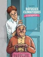 Réfugiés climatiques & castagnettes  - David Ratte
