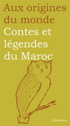 Contes et legendes du Maroc