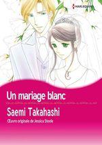 Vente EBooks : Un mariage blanc  - Jessica Steele - Saemi Takahashi