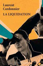 Vente EBooks : La liquidation  - Laurent Cordonnier