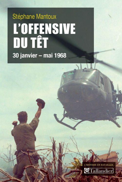 L'offensive du Têt ; 30 janvier - mai 1968