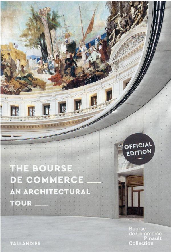 The Bourse de commerce ; an architectural walk