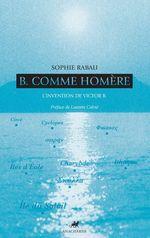 Vente Livre Numérique : B comme Homère  - Sophie Rabau
