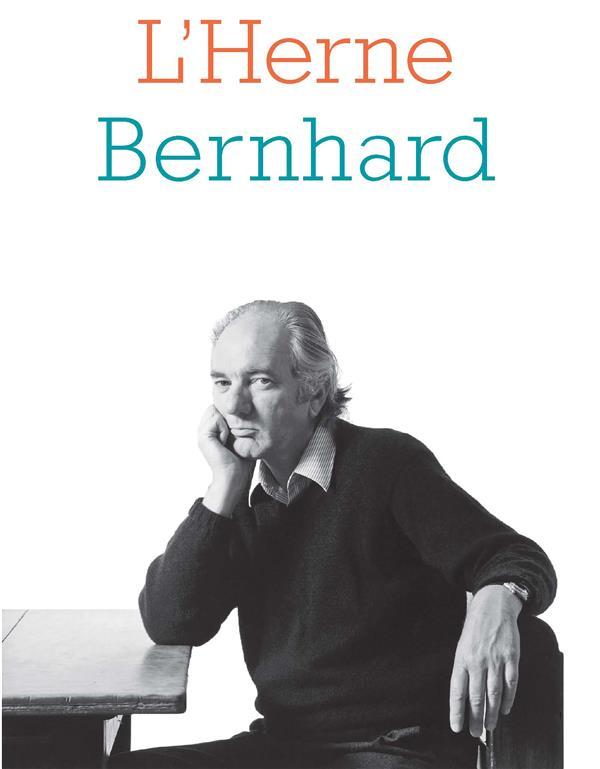LES CAHIERS DE L'HERNE ; Bernhard