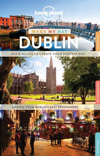 MAKE MY DAY ; make my day Dublin (édition 2017)