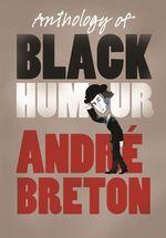 Vente Livre Numérique : Anthology of Black Humour  - André BRETON