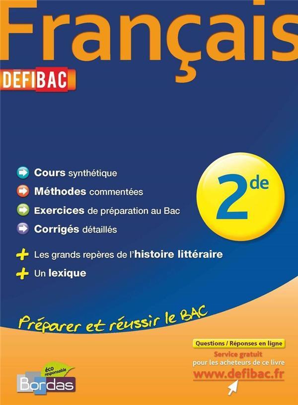 Defibac Francais 2de Sylvain Ledda Bordas Grand Format Librairie Maupetit Marseille