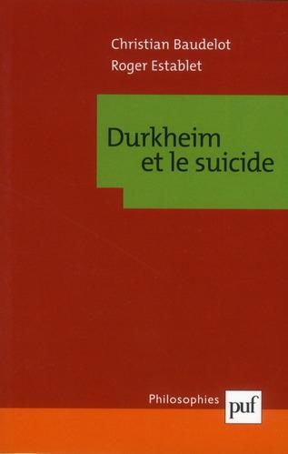 Durkheim Et Le Suicide (8e Edition)