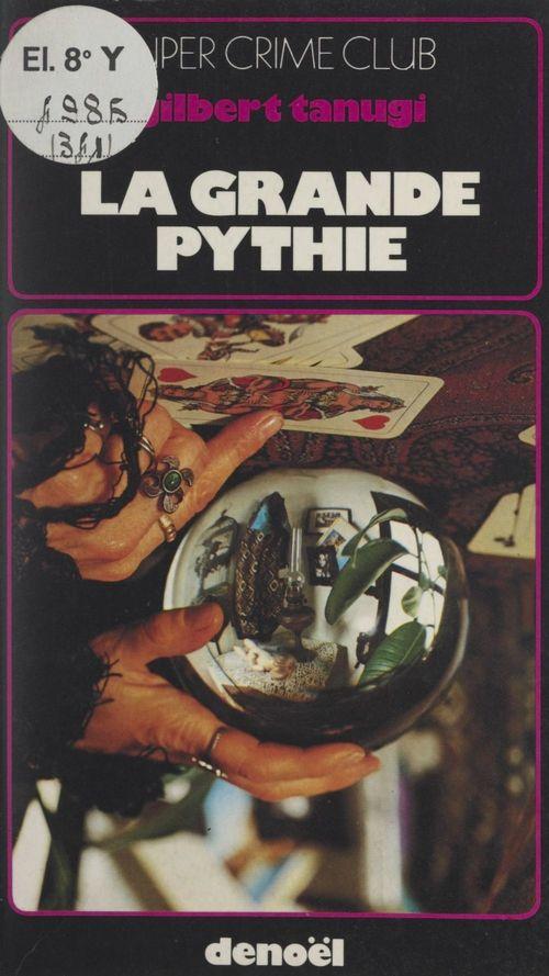 La grande Pythie