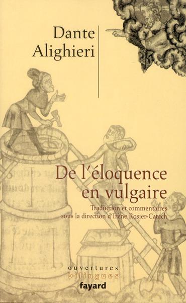 De L'Eloquence En Vulgaire