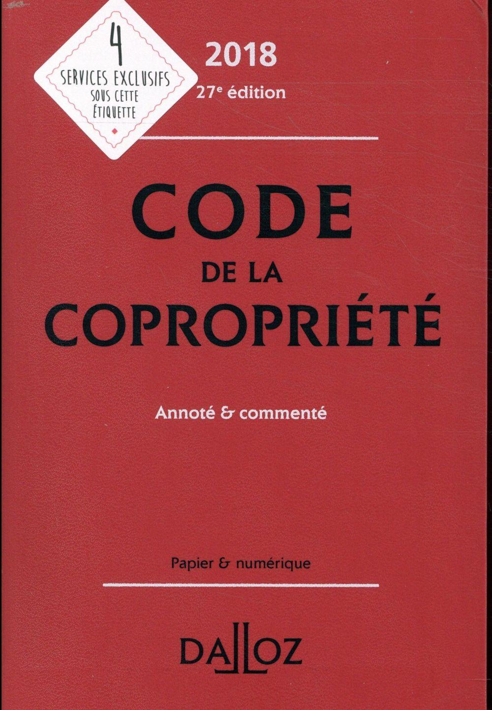 Code de la copropriété commenté (édition 2018)