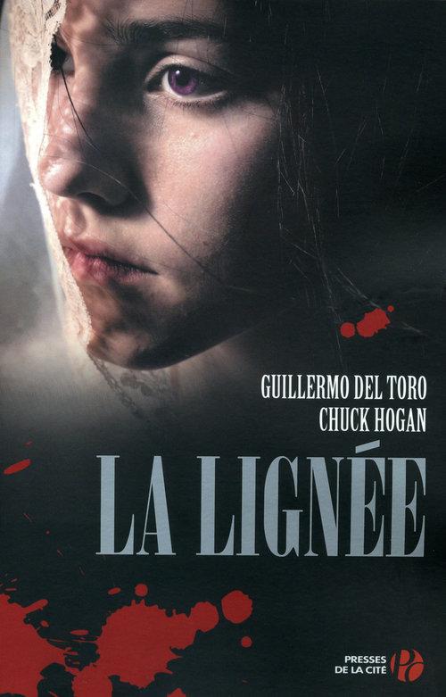 La Lignée T. 1  - Chuck Hogan  - Guillermo Del Toro