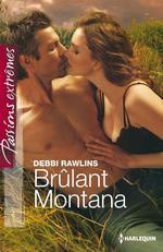 Vente EBooks : Brûlant Montana  - Debbi Rawlins