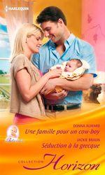 Vente EBooks : Une famille pour un cowboy - Séduction à la grecque  - Jackie Braun - Donna Alward