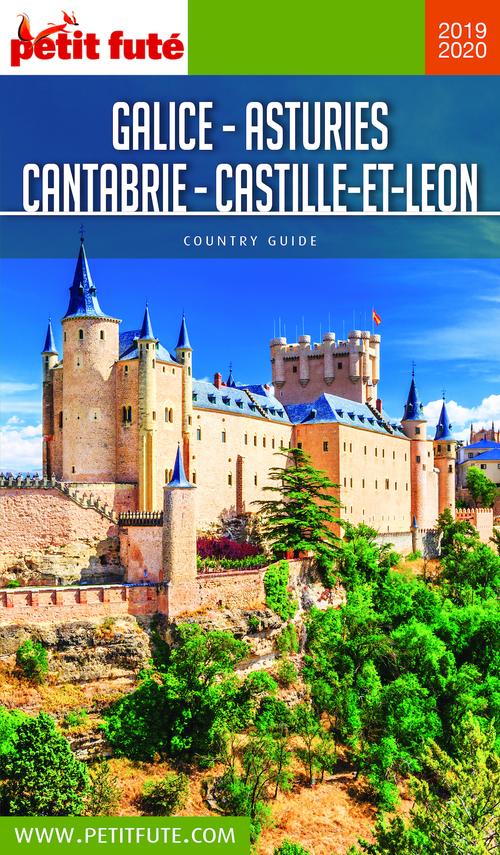 GUIDE PETIT FUTE ; COUNTRY GUIDE ; Galice, Asturies, Cantabrie, Castille-et-Leon (édition 2019/2020)