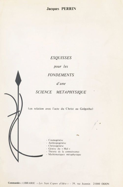 Esquisses pour les fondements d'une science métaphysique