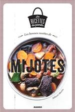 Les bonnes recettes de mijotés  - Melanie Martin - Mélanie Martin