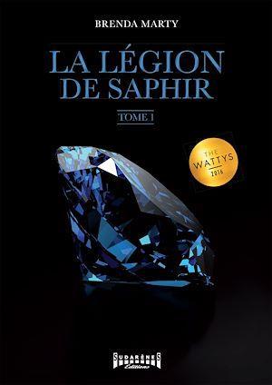 LA LEGION DE SAPHIR TOME 1 BRENDA MARTY