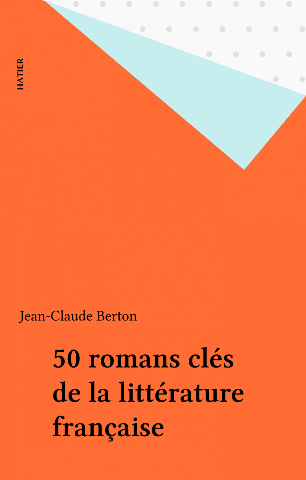 50 romans clés de la littérature française