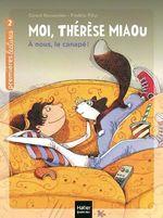Vente Livre Numérique : Moi, Thérèse Miaou - À nous, le canapé ! CP/CE1 6/7 ans  - Gérard Moncomble