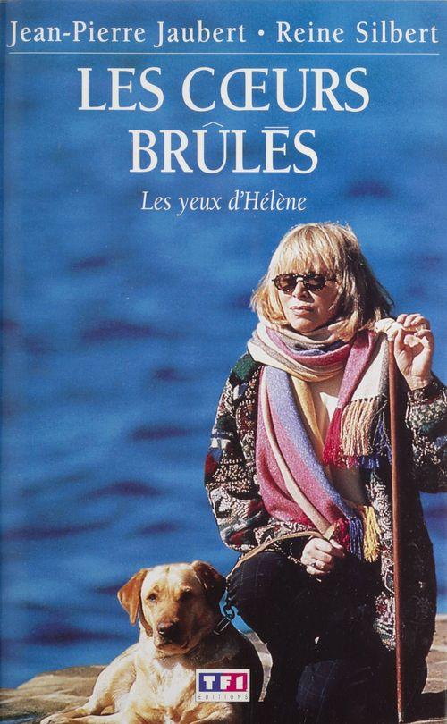Les Coeurs brûlés (2)  - Reine Silbert  - Jean-Pierre Jaubert
