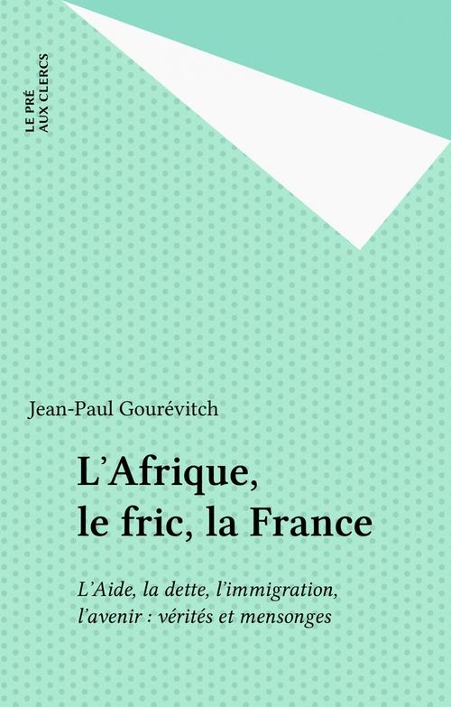 L afrique le fric la france