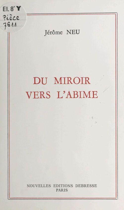 Du miroir vers l'abime