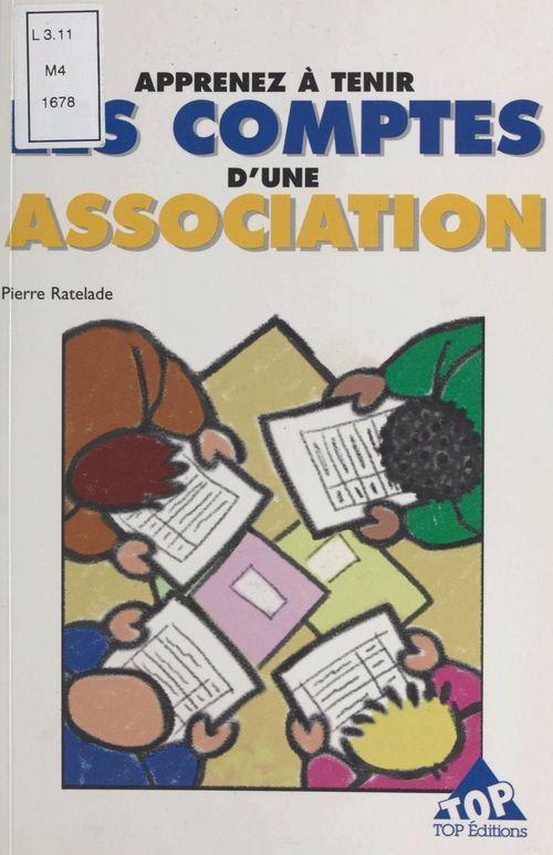 Apprenez a tenir les comptes d'une association