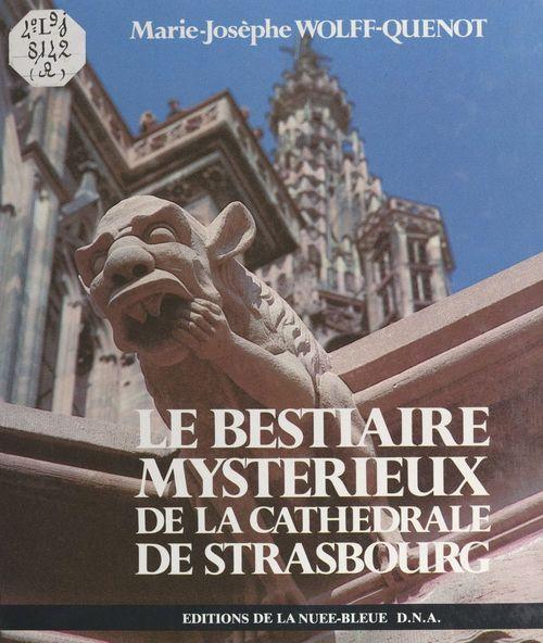 Le bestiaire mystérieux de la cathédrale de Strasbourg