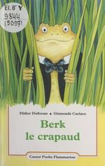 Vente EBooks : Berk le crapaud  - Didier Dufresne