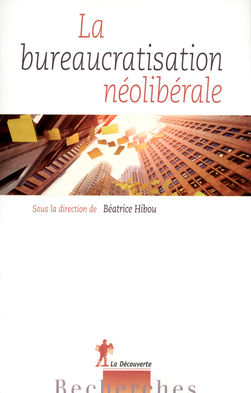 Néolibéralisme et bureaucratie