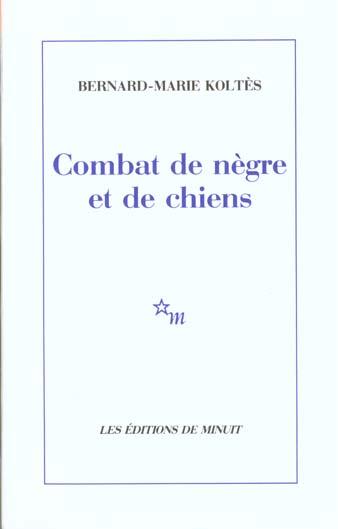 Combat de negre et de chiens - (suivi des) carnets