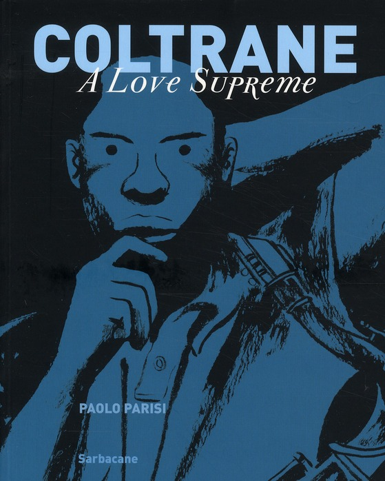 Coltrane ; a love supreme